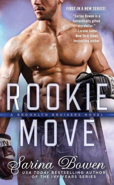 Rookie Move: A Brooklyn Bruisers Novel by Sarina Bowen