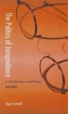 The Politics of Jurisprudence: A Critical Introduction to Legal Philosophy