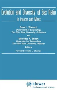 Book Evolution and Diversity of Sex Ratio in Insects and Mites by Dana L. Wrensch