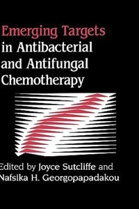 Book Emerging Targets In Antibacterial And Antifungal Chemotherapy by Joyce Sutcliffe
