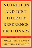 Book Nutrition and Diet Therapy Reference Dictionary, 4Th Ed by Rosalinda T. Lagua