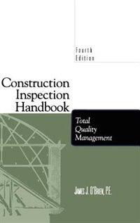 Construction Inspection Handbook: Total quality management
