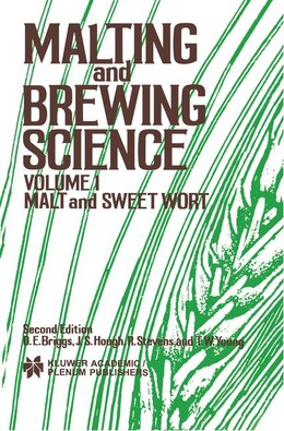 Book Malting And Brewing Science: Malt And Sweet Wort, Volume 1 by D.E. Briggs