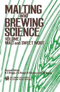Malting And Brewing Science: Malt And Sweet Wort, Volume 1