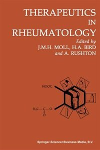 Book Therapeutics in Rheumatology by H. A. Bird
