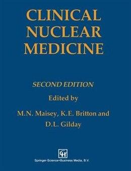 Book Clinical Nuclear Medicine by K. E. Britton