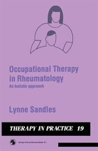 Book Occupational Therapy in Rheumatology: An holistic approach by Lynne Sandles
