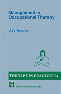Book Management in Occupational Therapy by Z. B. Maslin
