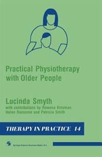 Book Practical Physiotherapy with Older People by Lucinda Smyth