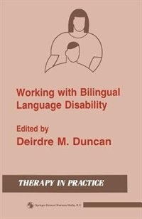 Book Working with Bilingual Language Disability by Deirdre M. Duncan