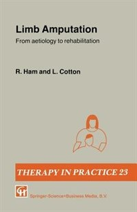 Book Limb Amputation: From aetiology to rehabilitation by R. Ham