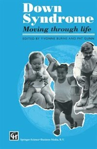 Book Down Syndrome: Moving through life by Yvonne Burns and Pat Gunn