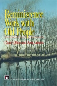 Book Reminiscence Work with Old People by Clare Gillies