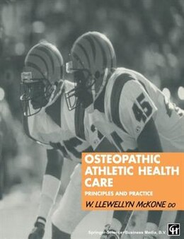 Book Osteopathic Athletic Health Care: Principles and practice by W. Llewellyn McKone