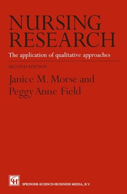 Book Nursing Research: The Application of Qualitative Approaches by Janice M. Morse