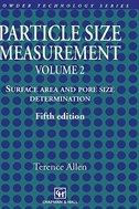 Particle Size Measurement: Volume 2: Surface Area and Pore Size Determination.