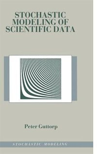 Book Stochastic Modeling of Scientific Data by Peter Guttorp