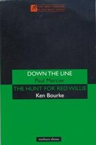 'down The Line' & 'the Hunt For Red Willie'