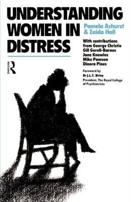 Book Understanding Women in Distress by Dr Pamela Ashurst