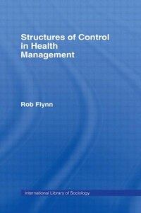 Structures of Control in Health Management