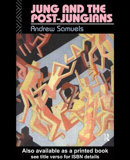 Book Jung and the Post-Jungians by Andrew Samuels