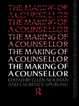 Book The Making of a Counsellor by Ms Ellen Noonan