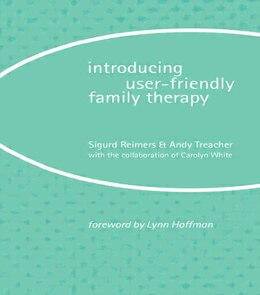 Book Introducing User-Friendly Family Therapy by Sigurd Reimers