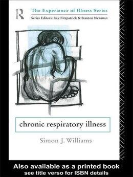 Book Chronic Respiratory Illness by Simon J. Williams