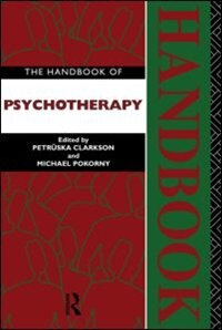 Book The Handbook of Psychotherapy by Petruska Clarkson