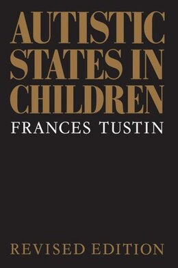 Book Autistic States in Children by Frances Tustin
