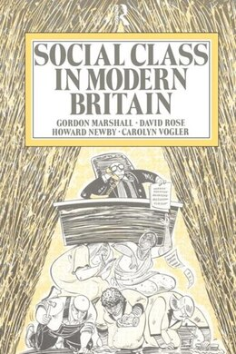 Book Social Class in Modern Britain by Gordon Marshall