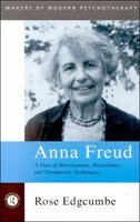 Book Anna Freud: A View of Development, Disturbance and Therapeutic Techniques by Rose Edgcumbe