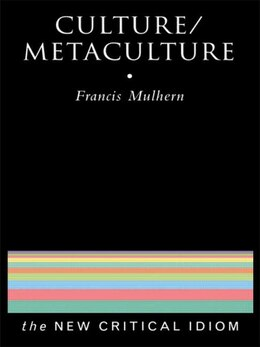 Book Culture/Metaculture by Francis Mulhern