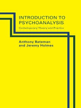 Book Introduction to Psychoanalysis: Contemporary Theory and Practice by Anthony Bateman