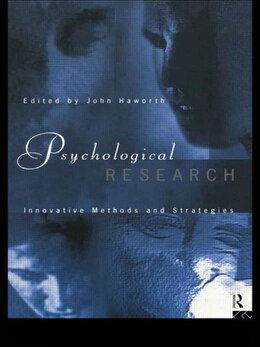 Book Psychological Research: Innovative Methods and Strategies by John Haworth