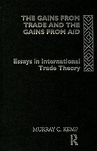 The Gains from Trade and the Gains from Aid: Essays in International Trade Theory