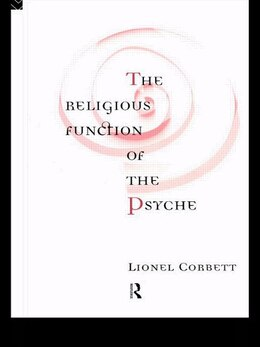 Book The Religious Function of the Psyche by Lionel Corbett