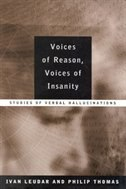 Book Voices of Reason, Voices of Insanity: Studies of Verbal Hallucinations by Ivan Leudar