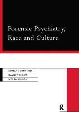 Book Forensic Psychiatry, Race and Culture by Dr Suman Fernando