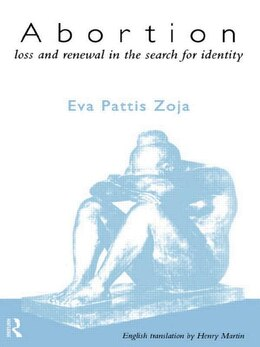 Book Abortion: Loss and Renewal in the Search for Identity by Eva Pattis Zoja