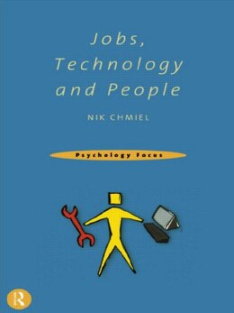 Book Jobs, Technology and People: JOBS TECHNOLOGY & PEOPLE by Nik Chmiel