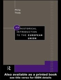 An Historical Introduction to the European Union