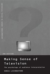 Book Making Sense of Television: The Psychology of Audience Interpretation by Sonia Livingstone