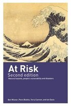 At Risk: Natural Hazards, People's Vulnerability And Disasters