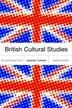British Cultural Studies: An Introudction by Graeme Turner