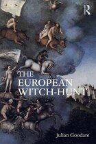 The European Witch-Hunt: 1400 - 1750