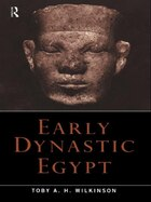 Early Dynastic Egypt: Strategies, Society and Security