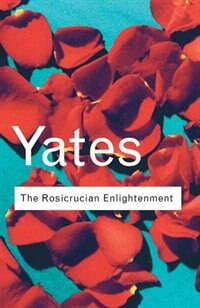 The Rosicrucian Enlightenment