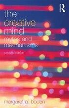 The Creative Mind: Myths and Mechanisms