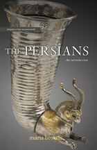 The Persians: An Introduction
